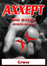 Axxept - Big Balls Tour 2005-06